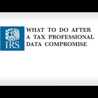 What to Do After a Tax Professional Data Compromise