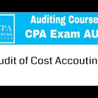 Audit of cost accounting CPA exam Auditing Course