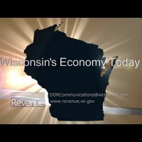 Wisconsin's Economy Today – Job Growth Gains in all sectors
